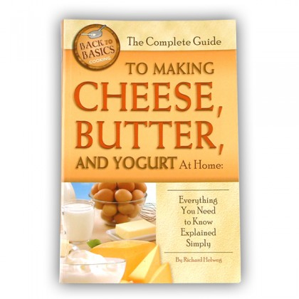 Complete Guide to Making Cheese, Butter & Yogurt at Home from dowricks.com