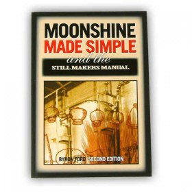 Moonshine made simple & the still makers manual