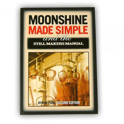 Moonshine made simple & the still makers manual from dowricks.com