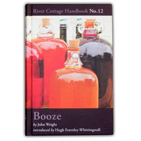 Booze - River Cottage Handbook 12